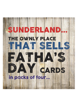 s*nderland... Fatha's Day Cards In Packs Of Four (Greetings Card